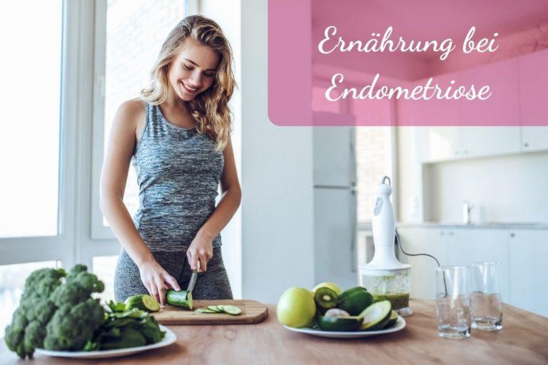 Ernährung bei Endometriose